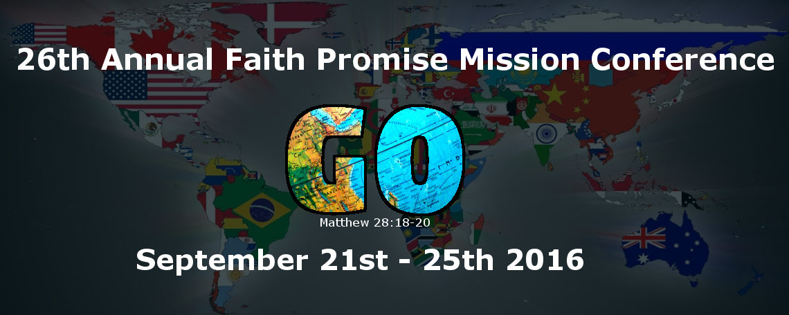 26th Annual Faith Promise Missions Conference